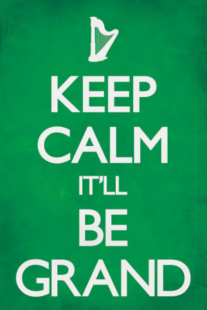 keep-calm-it-ll-be-grand