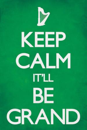 keep-calm-it-ll-be-grand
